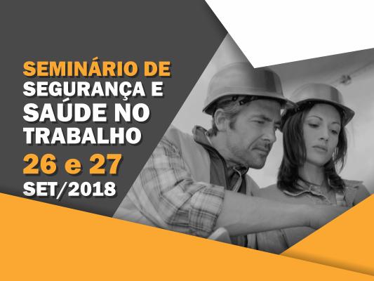 I Seminário de Saúde e Segurança no Trabalho do Sul de Santa Catarina em Criciúma