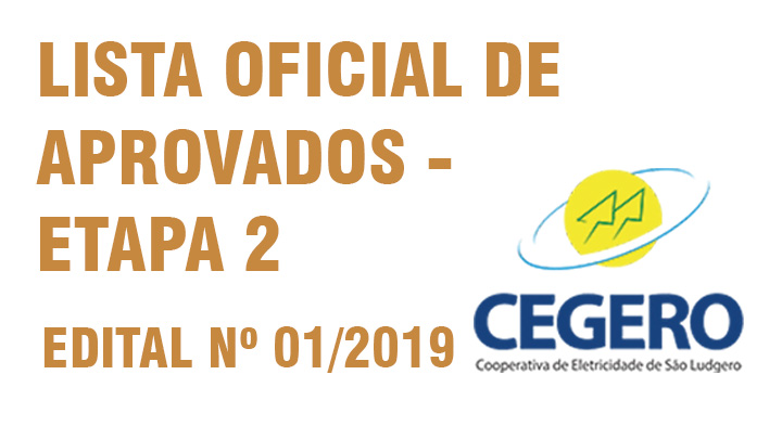 Resultado Oficial CEGERO – Etapa 2 – Edital nº 01/2019